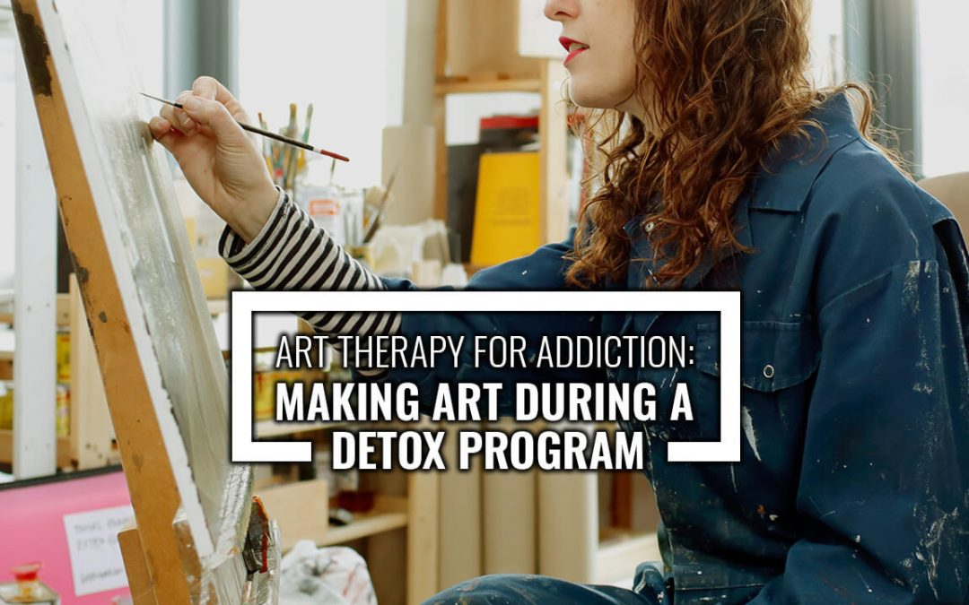 Art Therapy for Addiction: Making Art During a Detox Program