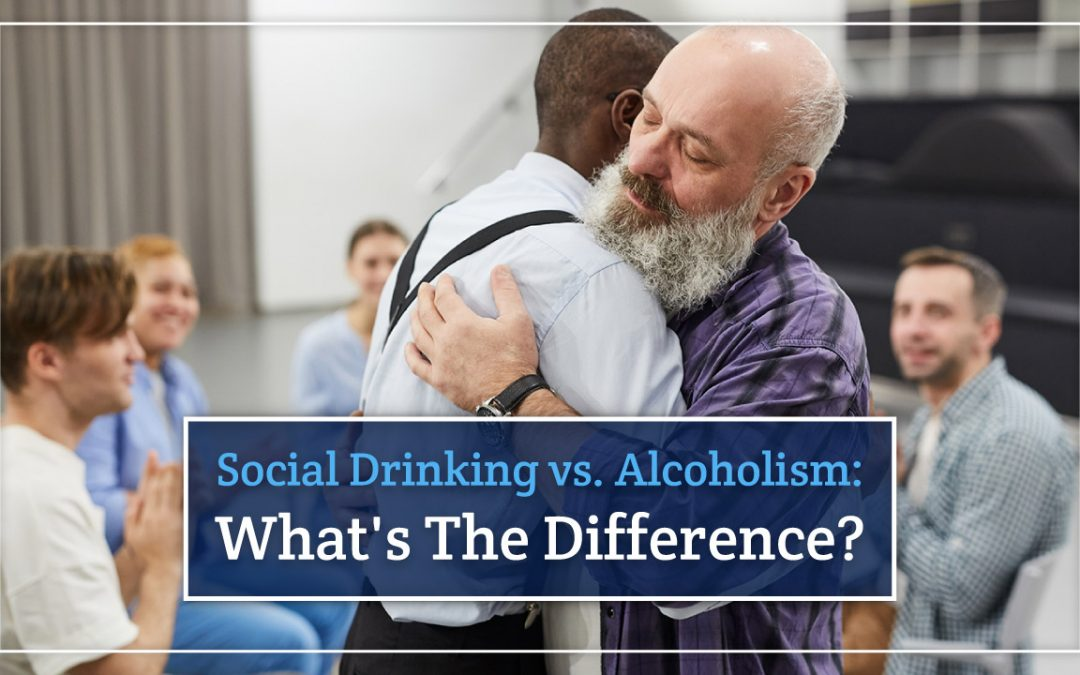 Social Drinking vs Alcoholism: What Is The Difference?