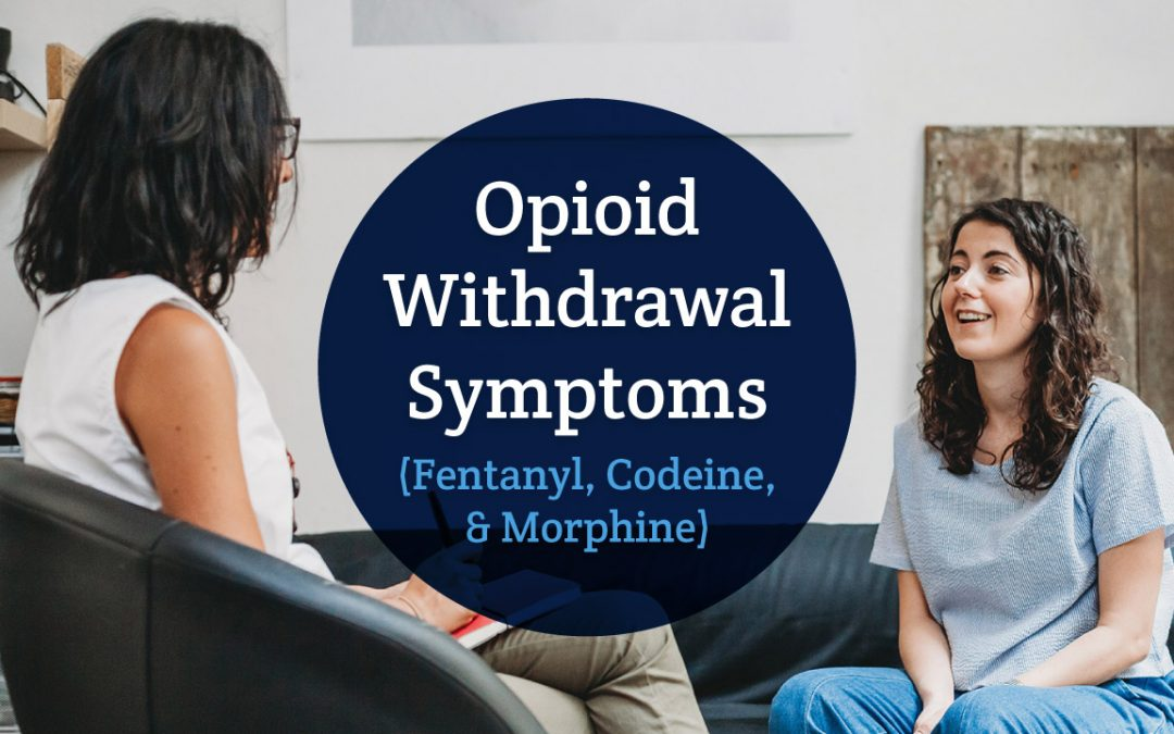 Opioid and Synthetic Opioid Withdrawal Symptoms